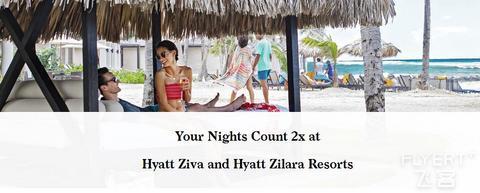 [已过期] 凯悦酒店集团Ziva和Zilara两个品牌双倍房晚活动